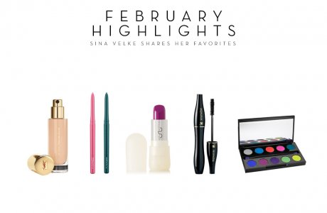 February Highlights / My favorite products